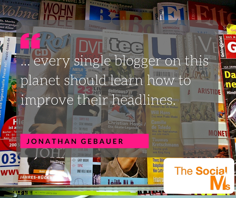 Bloggers should improve their headlines