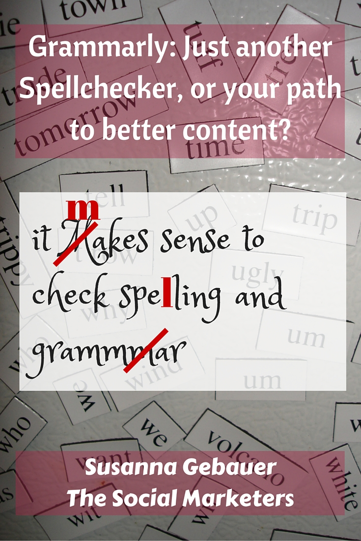 Grammarly- Just another Spellchecker, or