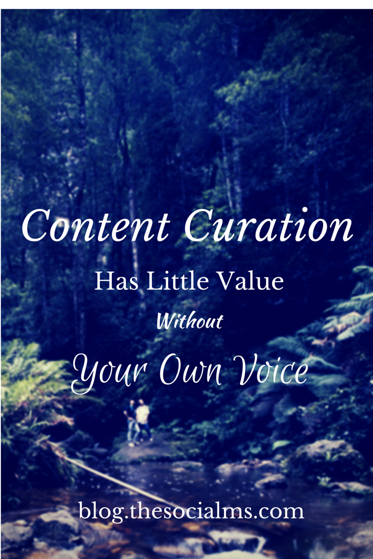 Content Curation Has Little Value Without Your Own Voice, Finding Your own Voice for a new topic may be easier than with content curation