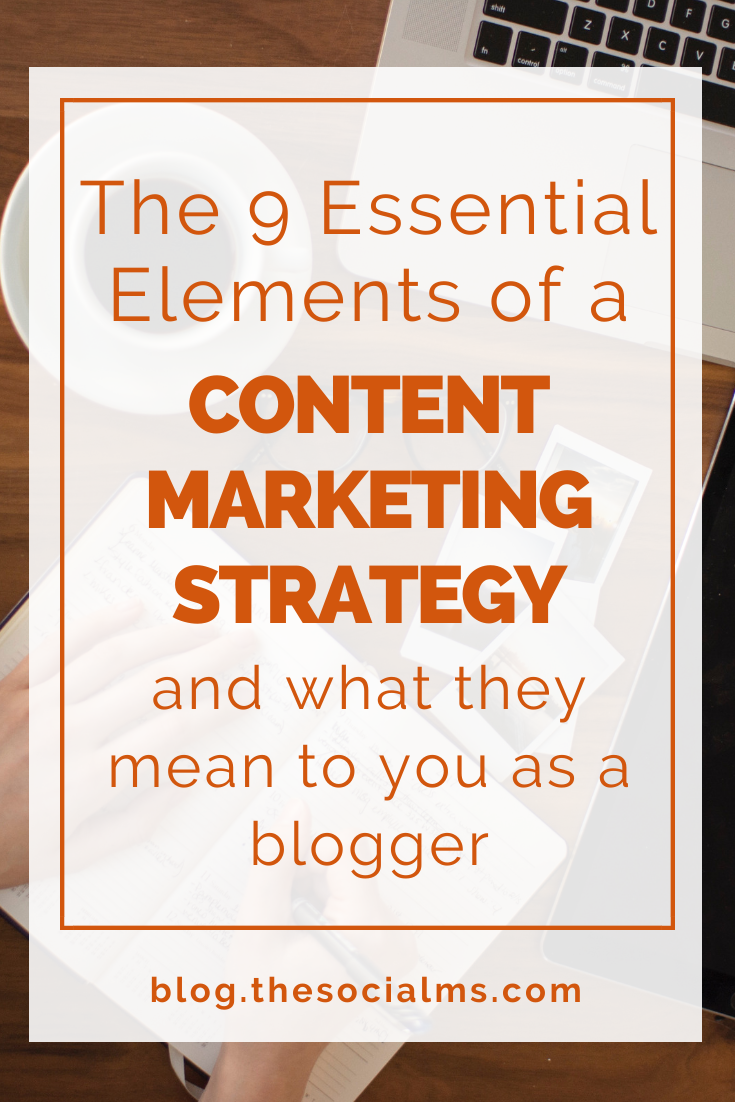 Here are 9 essential elements anycontent marketing strategy should include - even as a blogger, you should know your content marketing strategy! #contentmarketing #contentmarketingstrategy #marketingstrategy #blogpromotion #onlinebusiness #smallbusinessmarketing