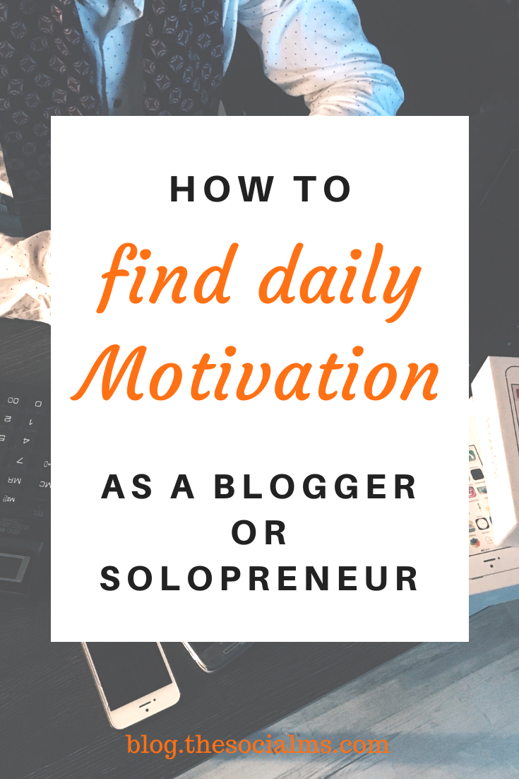 The key to loving work like this is motivation - and I had to figure this out all by myself. Without being motivated, the work you do becomes crap. Here are some ideas to find motivation as a blogger or solopreneur. #entrepreneurship #blogging101 #bloggingforbeginners #startablog #solopreneur #onlinebusiness