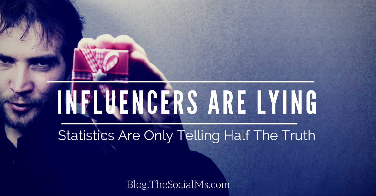 Influencers are Lying