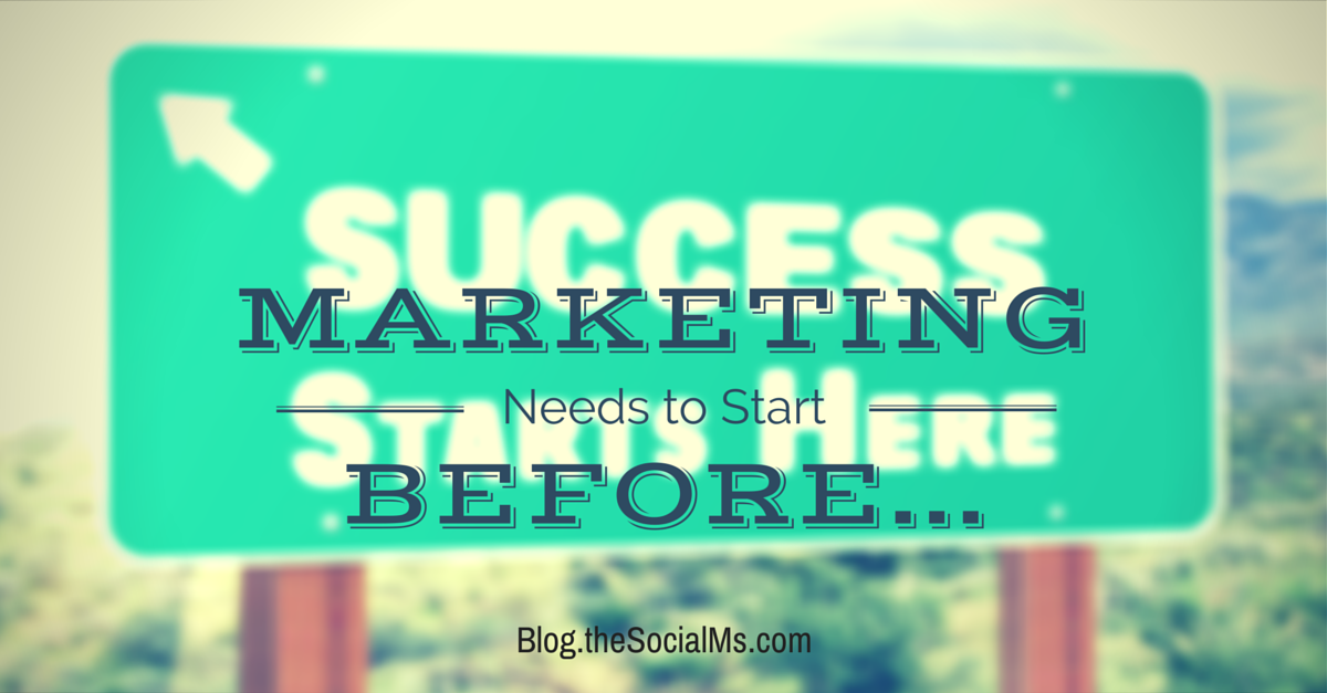 blog.thesocialms.com - Susanna Gebauer - Marketing Needs to Start BEFORE...
