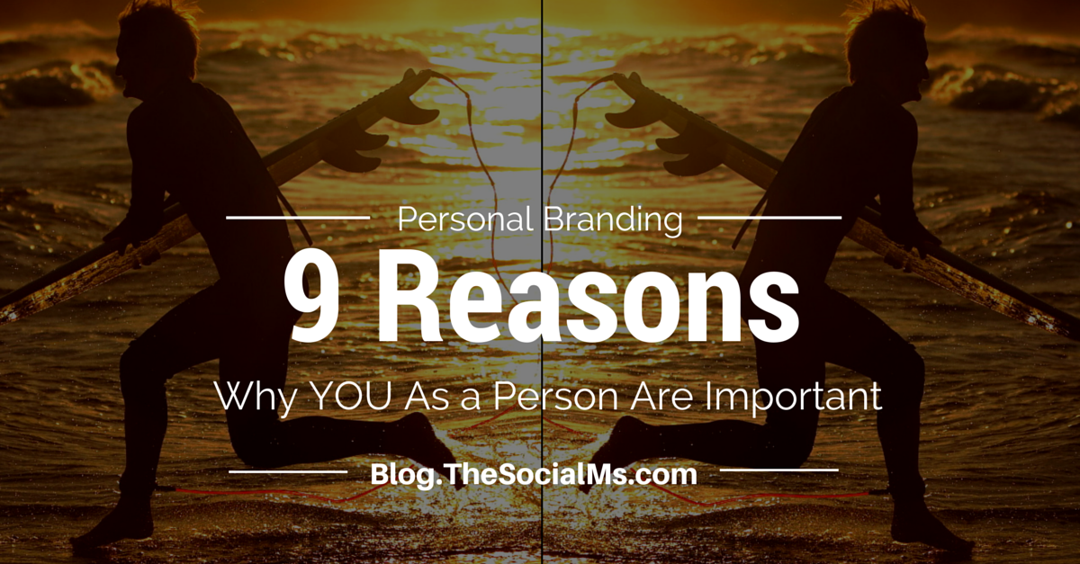 blog.thesocialms.com - Susanna Gebauer - Personal Branding - YOU As a Person Are Important, Too