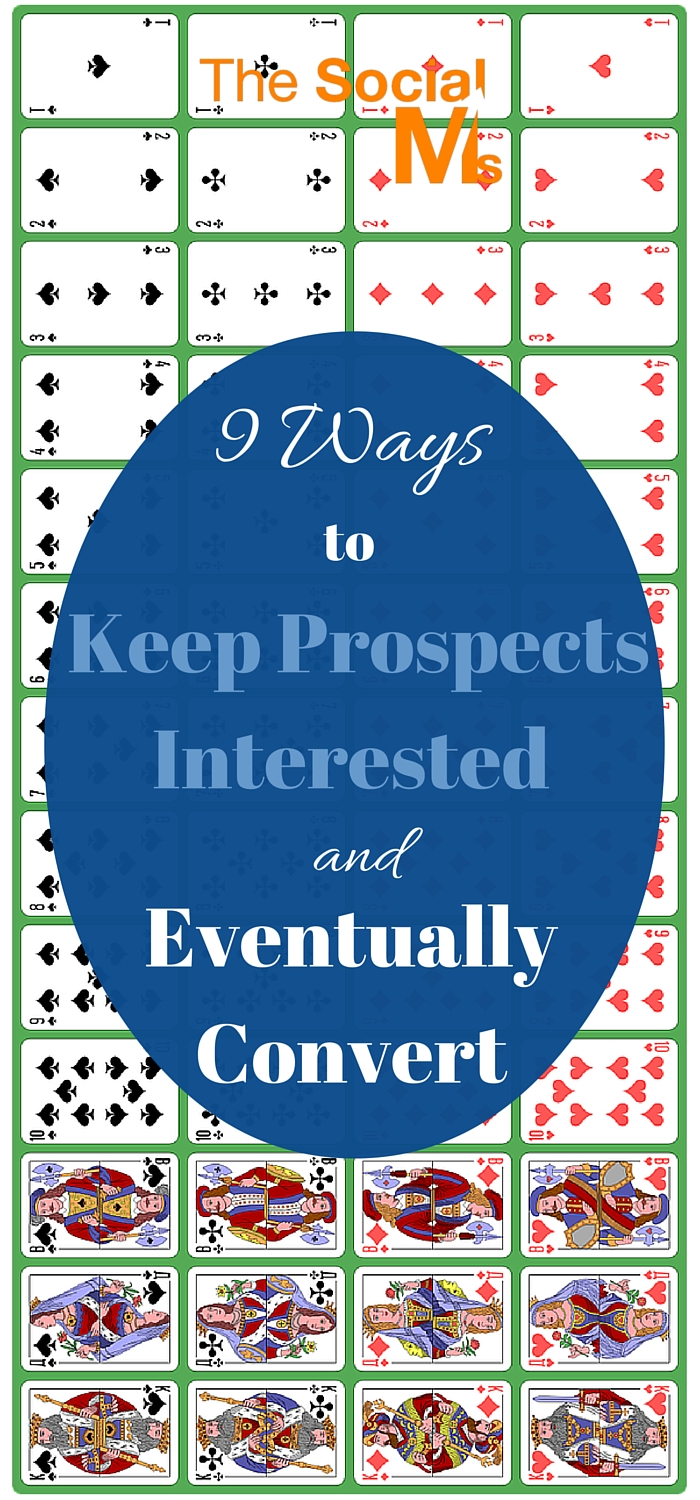 How to keep prospects interested with social media: To really convert hesitant prospects you need to stay in touch, remind them and be patient.