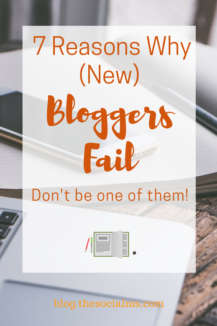 Is it possible today to really grow a successful blog? Here are 7 mistakes many bloggers make and you should avoid for more blogging success. Why do bloggers fail? blogging success, start a blog, blogging 101, blogging for beginners