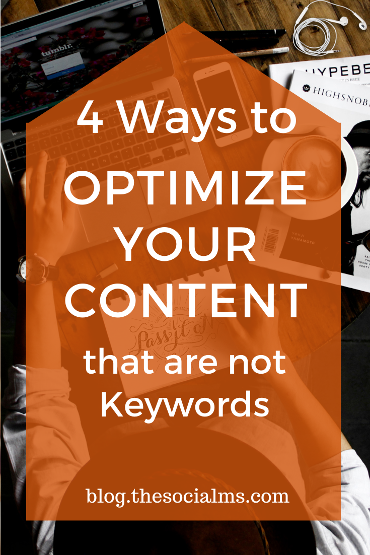 There are more ways to optimize your content than adding some keywords. Here are 4 ideas to create better content. #contentcreation #blogpostcreation #blogwriting #bloggingtips #blogging101 #bloggingforbeginners