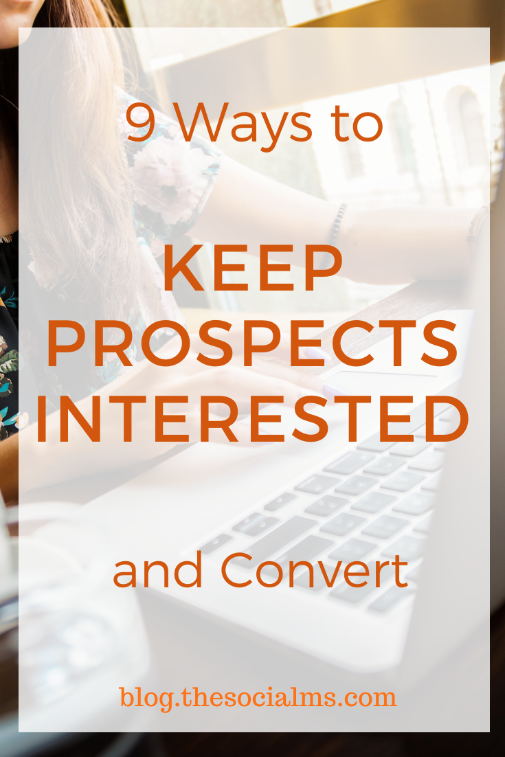 Here are 9 suggestions to stay on people's radar, keep them interested and eventually convert more customers from the slow lane. #salesfunnel #leadgeneration #makemoneyblogging #bloggingformoney
