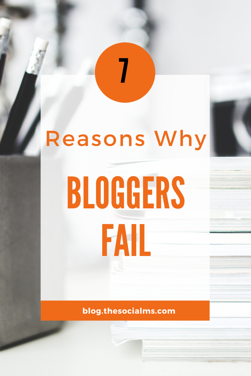 it is possible to build a successful blog, but there are many reasons why new bloggers fail. Here are 7 of them, you should avoid. #blogging101 #bloggingsuccess #startablog #bloggingforbeginners #bloggingtips #bloggingbusiness #onlinebusiness