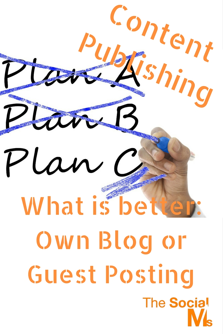 Content Publishing - Own Blog or Guest Posting