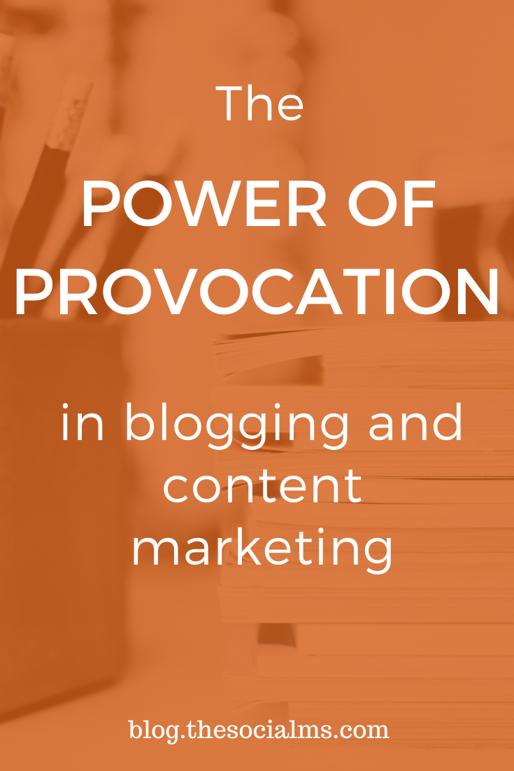 There is almost nothing less helpful to your content marketing success than boring content. Here is how to make your blog content more interesting through provocation. #blogpostcreation #blogwriting #contentcreation #blogcreation