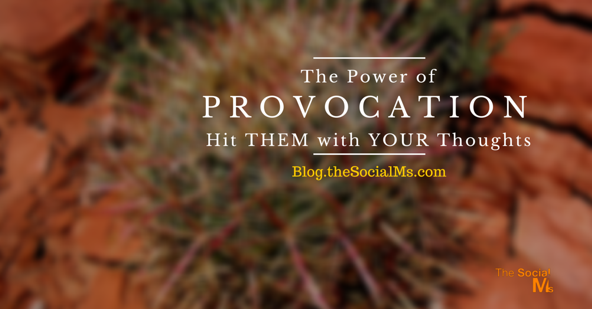 The Power of Provocation (2)
