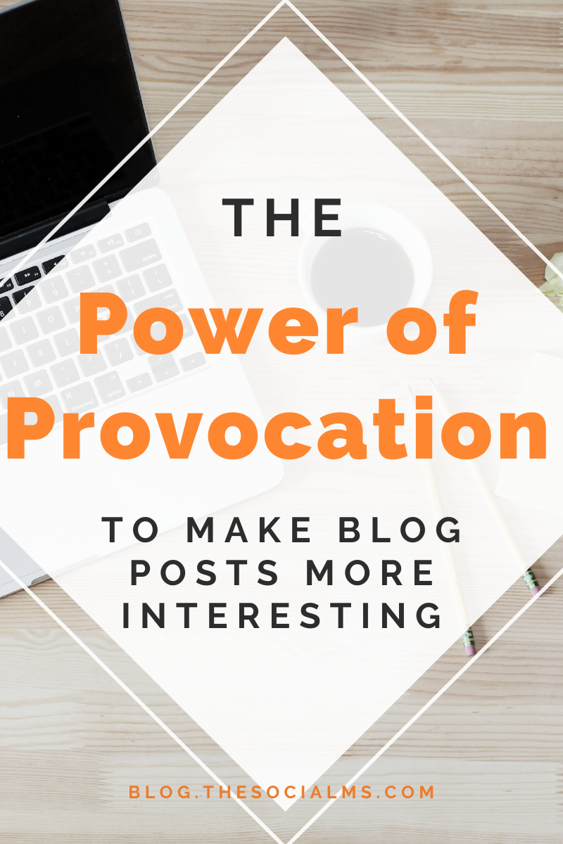 Provocation is a great tool to make blog posts interesting and inspire engagement. Here is how to use provocation in your blog post creation. #blogwriting #blogpostcreation #contentcreation #blogcreation #blogcontent