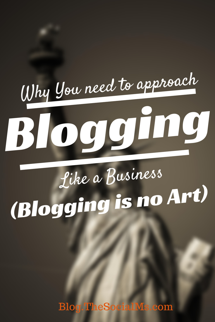 Blogging Success: Approach Blogging Like a Business