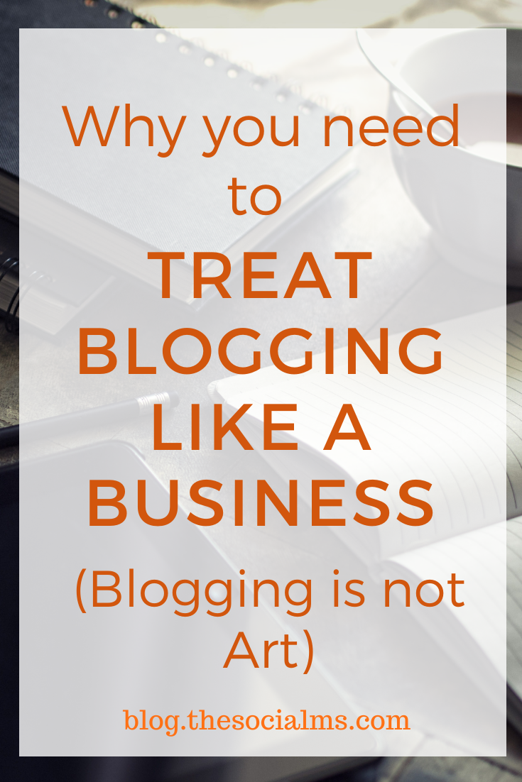 The key to blogging success? Treat your blog like a business - and here is how and why. #bloggingsuccess #bloggingtips #bloggingforbeginners #startablog #bloggingbusiness