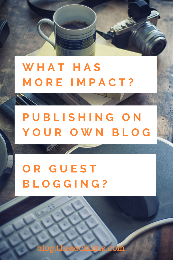 Where should you publish your content? On your blog or will guest blogging give you better results? #bloggingtips #guestblogging #bloggingforbeginners