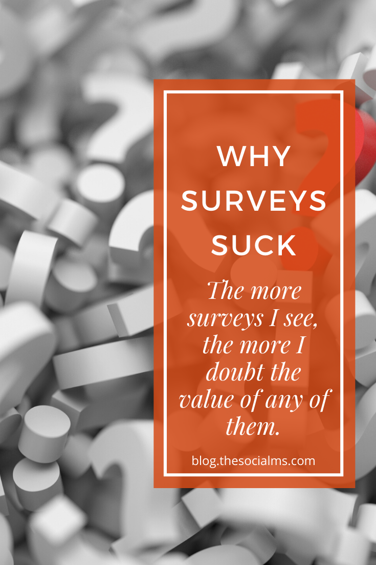 We do use surveys to get answers from our audience, and there is nothing wrong with doing this as long as you understand the basics of statistics and invest some brains in what kind of answers these surveys give you and what they can never tell you. #marketingstrategy #onlinemarketing #onlinebusiness #smallbusinessmarketing #entrepreneurship