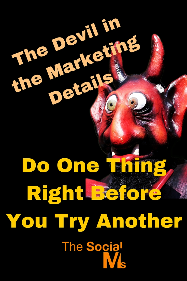 Marketing is not easy, and the devil is in the marketing details you need to spend a lot of time on. Marketing has become accessible, yes, but easier?