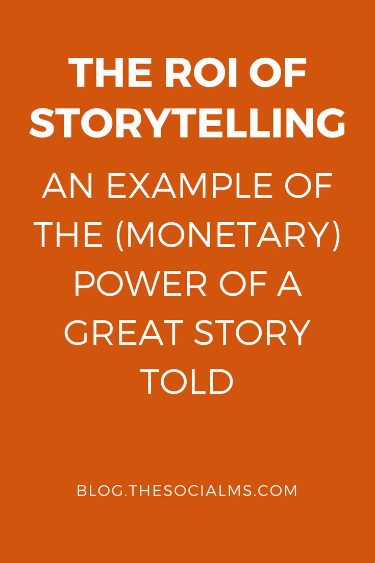 Can we measure the ROI of Storytelling? Some doubt that you can measure the ROI of storytelling. Here is an example where you can.