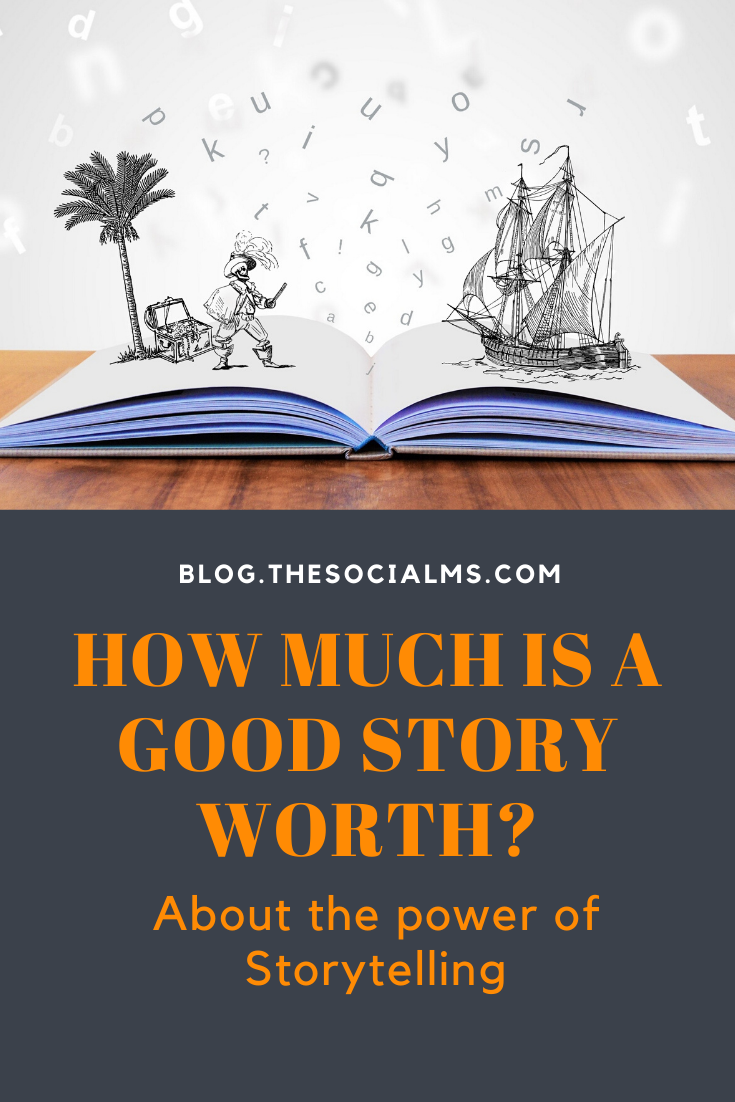 Can storytelling make you money? Does a good story have an ROI? How much is a story worth? #makemoneyblogging  #bloggingformoney #storytelling #contentcreation #blogwriting #blogpostcreation #contentmarketing