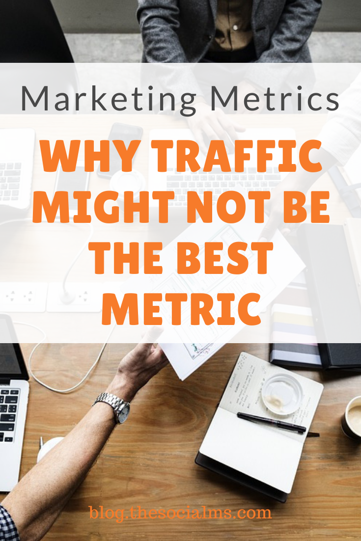 Is traffic really the most important marketing metric? Or should bloggers look for other metrics? #marketingmetrics #blogmetrics #bloganalytics #monitoring