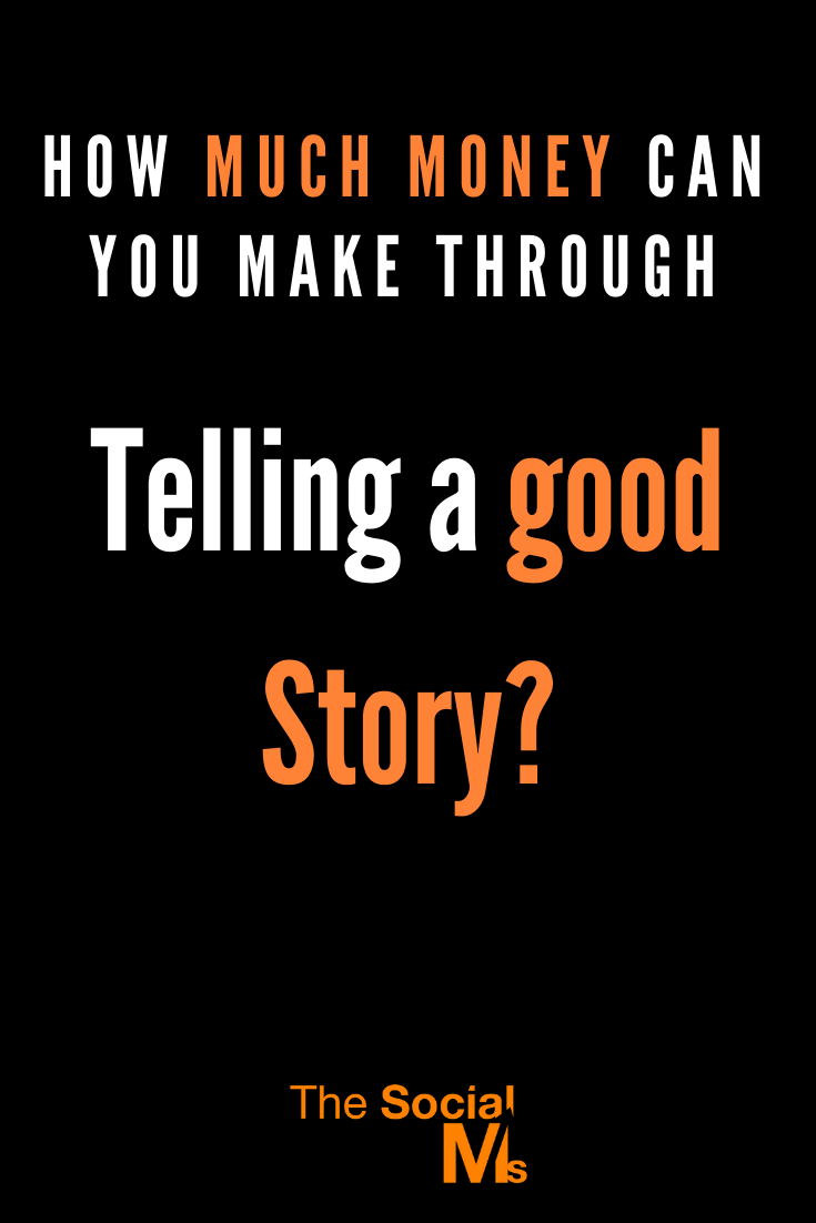 How much money can you make with telling good stories? Here is an example where not only the story is entertaining, the numbers speak for themselves as well. #makemoneyblogging #bloggingformoney #bloggingtips #storytelling #blogpostcreation #contentcreation #blogging101 #bloggingforbeginners
