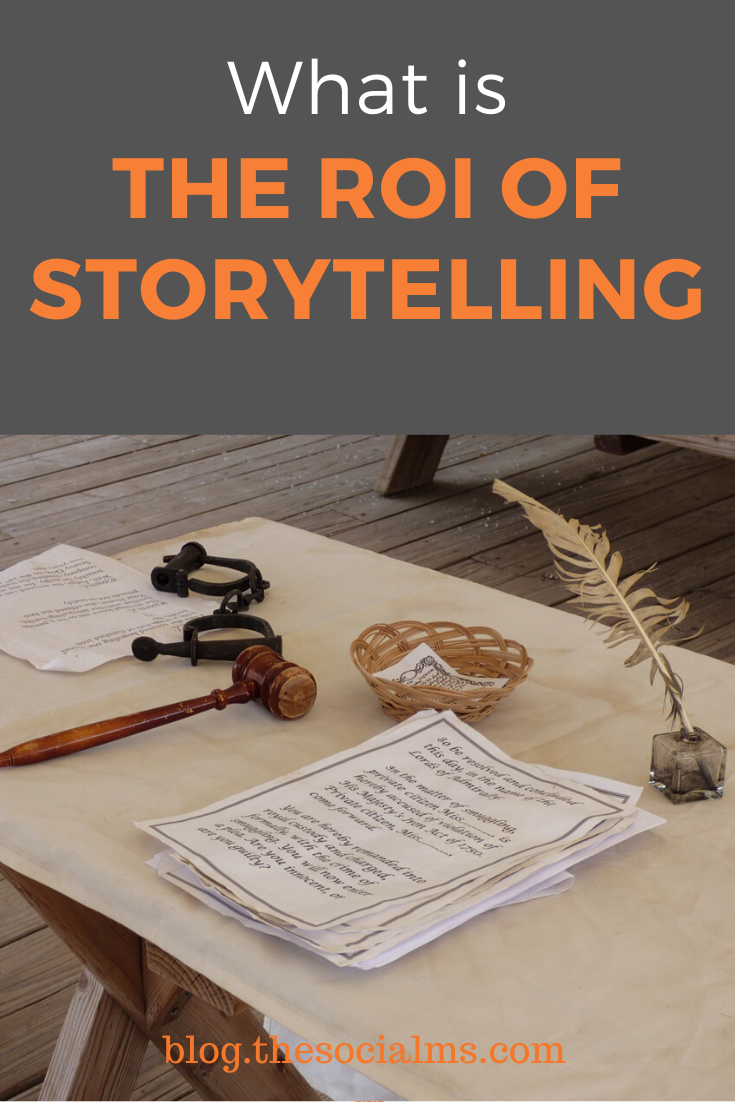 Great storytelling can have huge ROI. If you want to make money blogging, think about the stories you can tell. #storytelling #contentmarketing #roi #makemoneyblogging #bloggingformoney #contentcreation #blogpostcreation