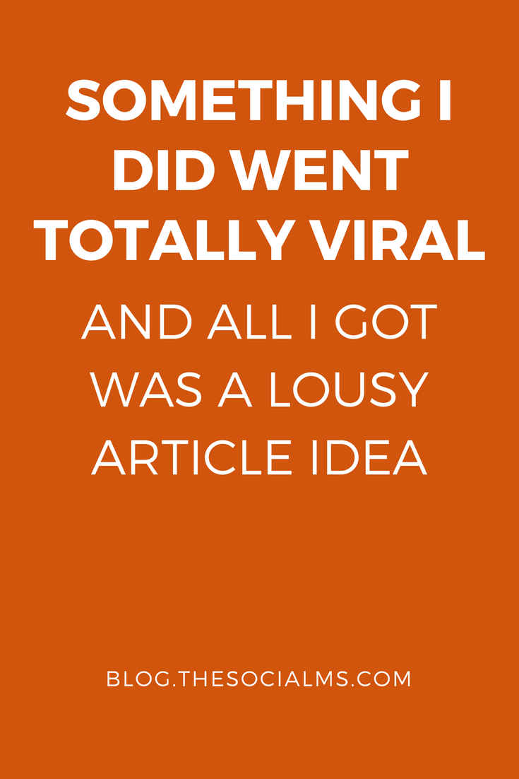 Social media marketing is not the quest for virality - it is your quest to provide value to your audience. Here is what may happen with a viral post. blogging tips, social media marketing