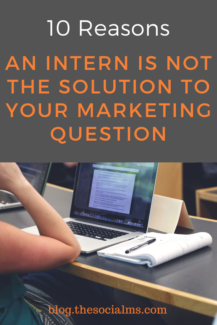 Here are 10 reasons why interns are not the magic bullet to solving your marketing problems #smallbusinessmarketing #startupmarketing #marketingstrategy #onlinemarketing #onlinebusiness #digitalmarketing