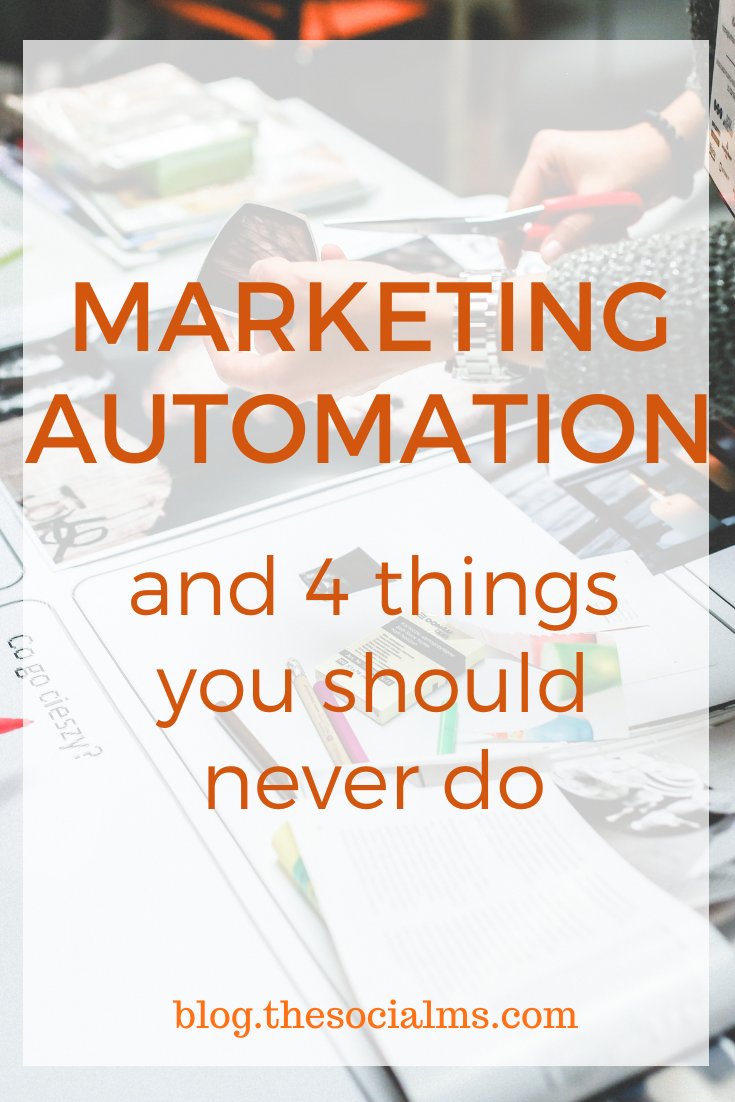 """I am not telling you """"do not use marketing automation"""". I am telling you: """"do not do it blindly, without really knowing what it will do to your social media."""" Here are 4 things you can automate but rather should not! #marketingautomation #marketingstrategy #digitalmarketing #onlinemarketing #smallbusinessmarketing"""
