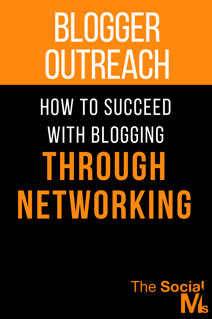 The Blogosphere Was Built on Networking. but you need a better blogger outreach strategy. #bloggeroutreach #bloggingtips #bloggingstrategy #networking