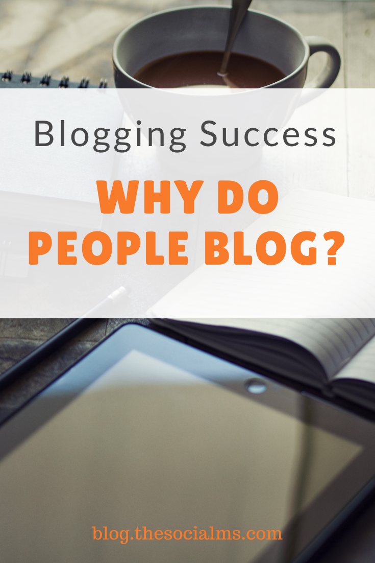What is blogging? Why do people blog? And what makes a blogger successful? #bloggingtips #blogging101 #startablog #bloggingsuccess #bloggingforbeginners #bloggingbusiness