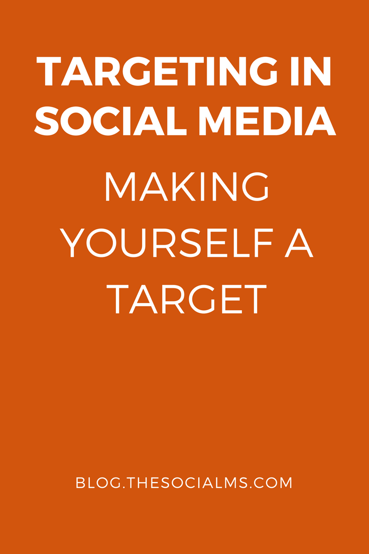 The first step of successful targeting: To grow a targeted audience in Social Media, you need to be a target for your target group.