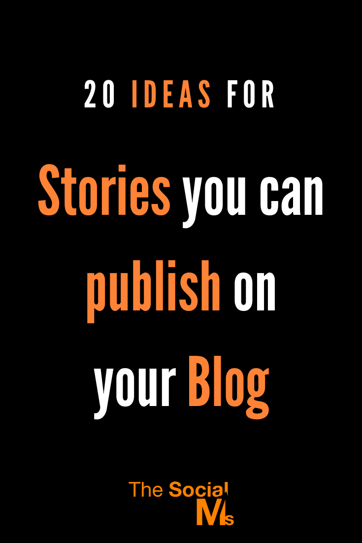 Here are 20 ideas for stories you can tell on your blog. Use these to get inspiration when you are stuck on blog post ideas. #blogwriting #blogpostideas #blogpostcreation #contentcration #bloggingtips #startablog #blogging1ß1 #bloggingforbeginners