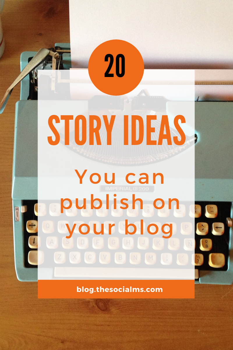 One of the most frequent questions as a blogger is: What am I going to write about today? What story can I tell? Here are 20 ideas for stories you can publish on your blog. #blogpostcreation #blogwriting #contentcreation #bloggingtips #blogging101 #startablog