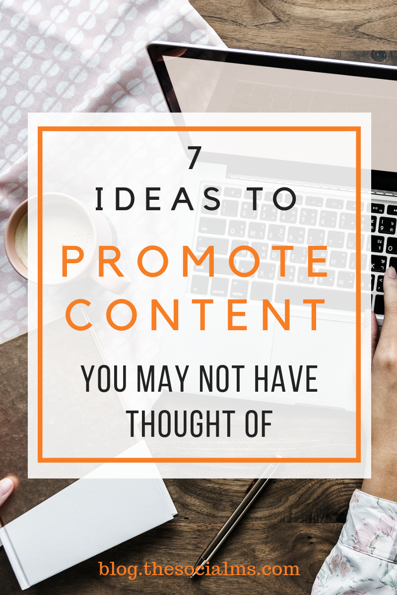 You know that your online success depends on your ability to promote your content. Here are 7 ideas to give a special piece of content an extra boost. #contentpromotion #contentmarketing #blogpromotion #onlinesuccess