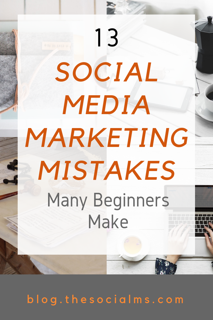 Many beginners make the same social media marketing mistakes. Learn about these social media mistakes and how to avoid them for more blogging and social media marketing success. #socialmedia #socialmediamarketing #marketingmistakes #socialmediatips