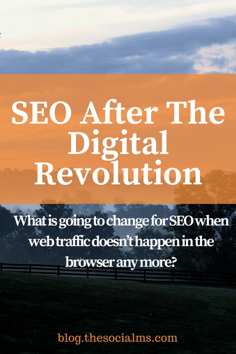 SEO After The Digital Revolution