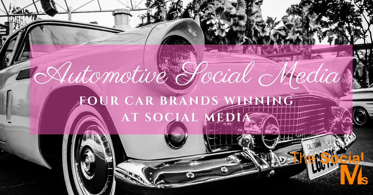 Automotive Social Media: Four Car Brands Winning at Social Media