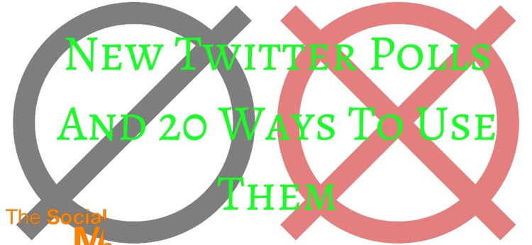 New Twitter Polls And 20 Ways To Use Them
