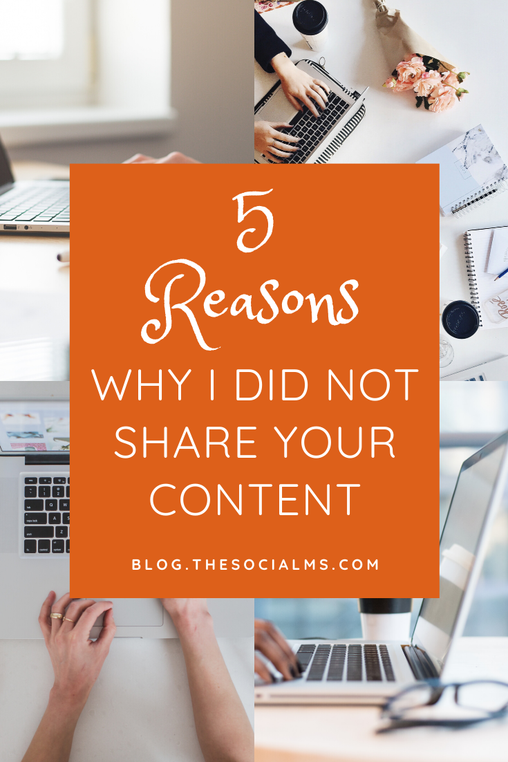 In social media marketing, especially when you are new to the game and your audience still small, one very important goal is to get other people to share your content with their audience. Here are the 5 most important reasons why people do not share your content. #socialmedia #bloggingtips #blogging101 #socialmediatips #socialmediamarketing #bloggingforbeginners #startablog