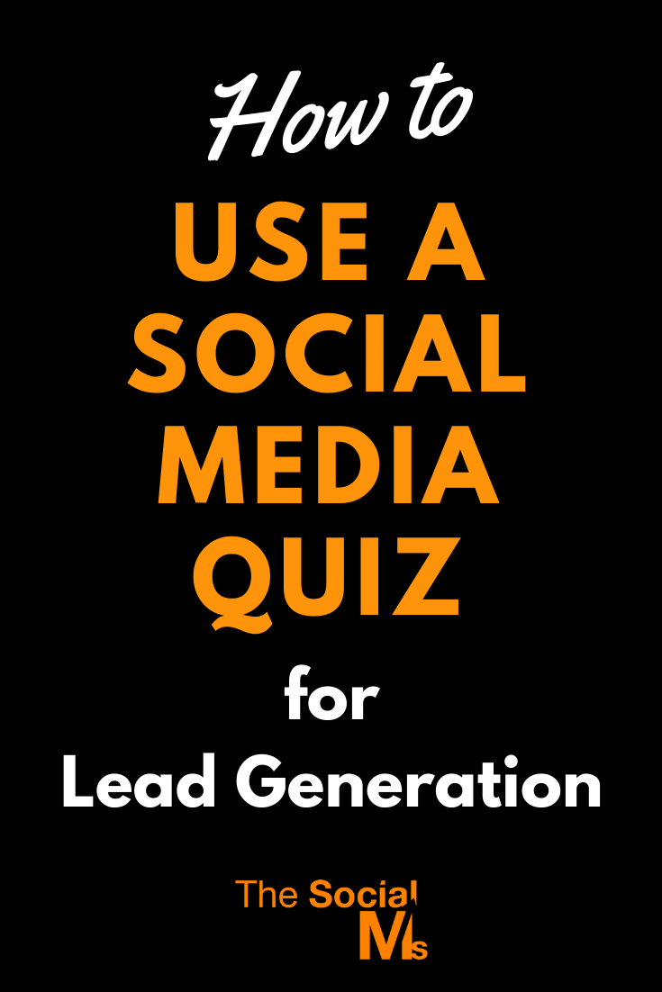 A social media quiz has the ability to engage audiences, inform when necessary, and provide an entertaining way to introduce your brand through an interactive piece of content. Quizzes not only increase audience participation, but they can also drive revenue and most importantly for marketers, generate leads. Here is how to use a social media quiz for lead generation #socialmedia #leadgeneration #salesfunnel #socialmediamarketing