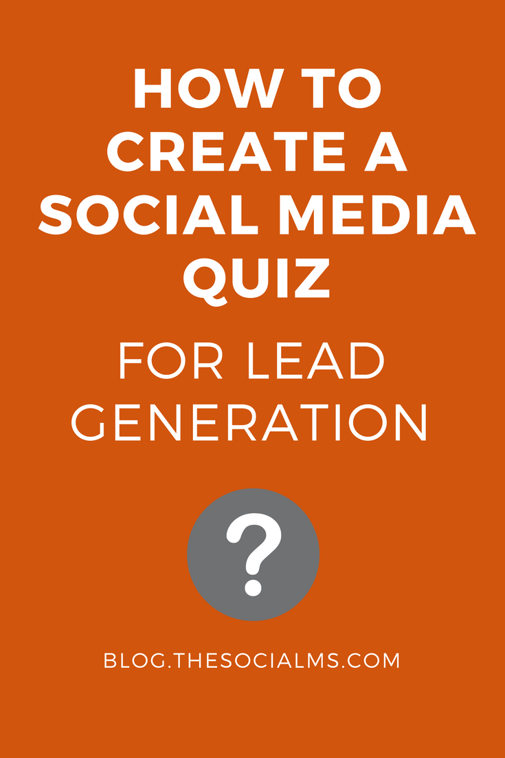 The Social Media Quiz is one of the most underrated types of content. But it is more than capable of competing with its content marketing brethren. lead generation, blogging, social media tips