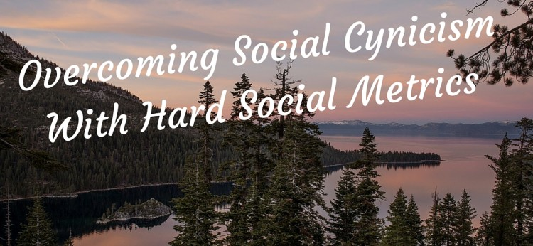 Overcoming Social Cynicism With Hard Social Metrics