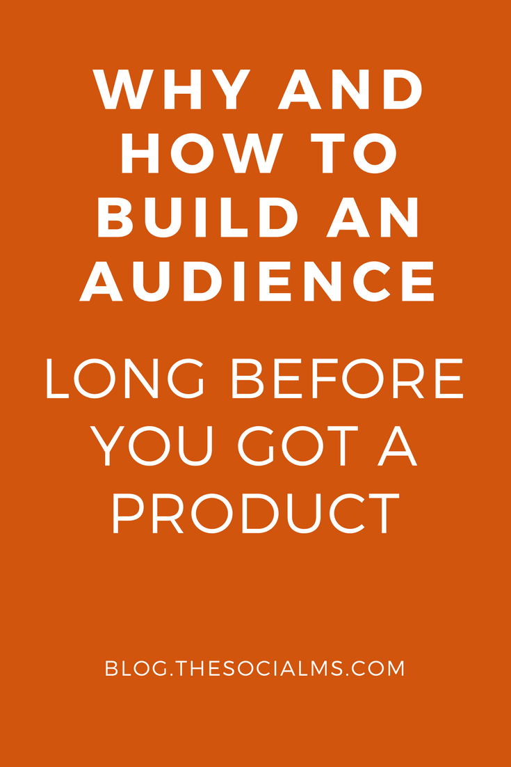 The best time to start to build an audience is when you decide to become an entrepreneur, a founder, start a company or need to market a product. blog audience, social audience, audience building, social media tips