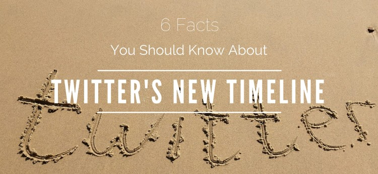 6 Facts About Twitter's New Timeline