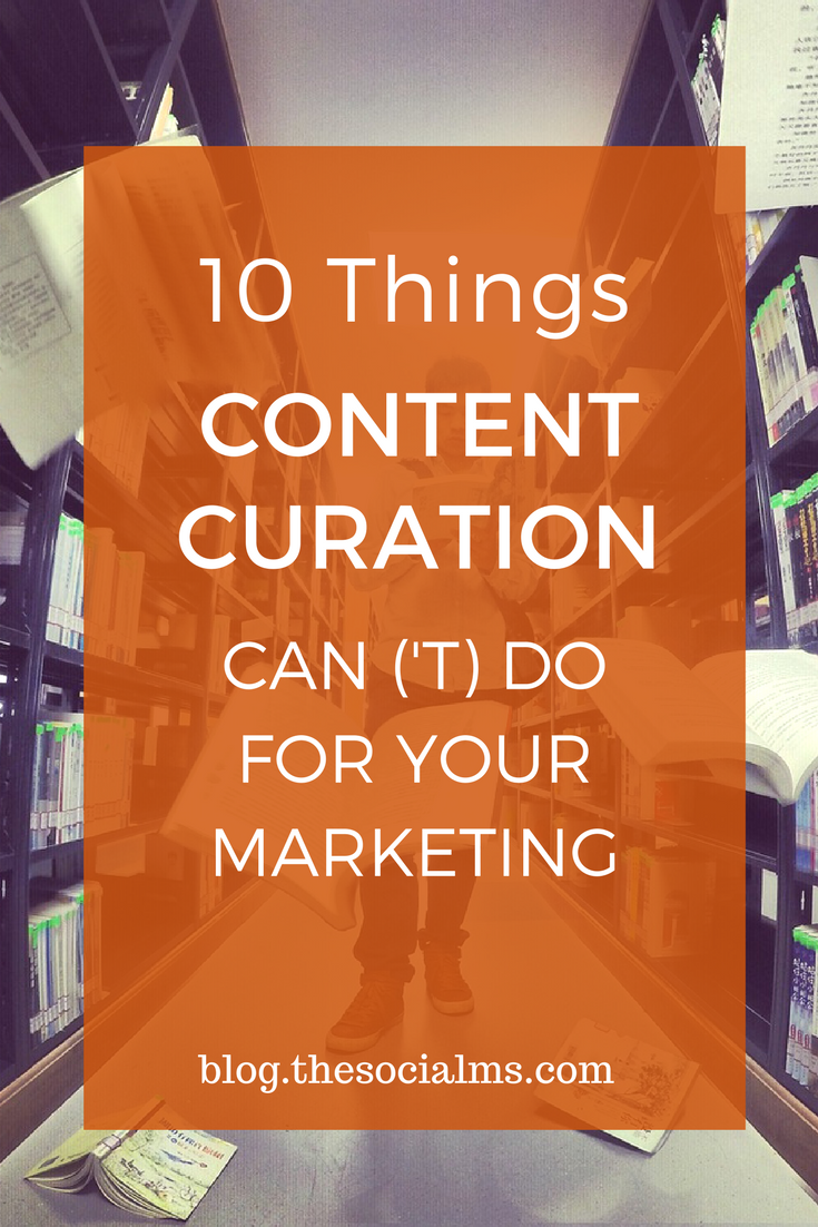 Content Curation can be valuable in content marketing and social media. But content curation is not a magic button that solves your marketing problems.
