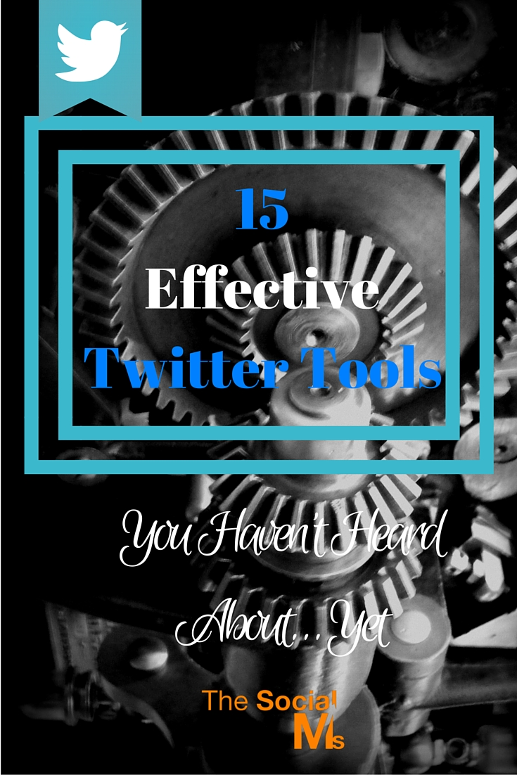 There are so many tools to help you get the most out of your efforts on Twitter. Here are 15 effective Twitter tools that you probably do not know yet.