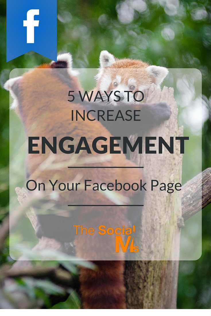 Engagement shows Facebook that your audience cares about you and your posts. Here are 5 ways to get more engagement on your Facebook page.