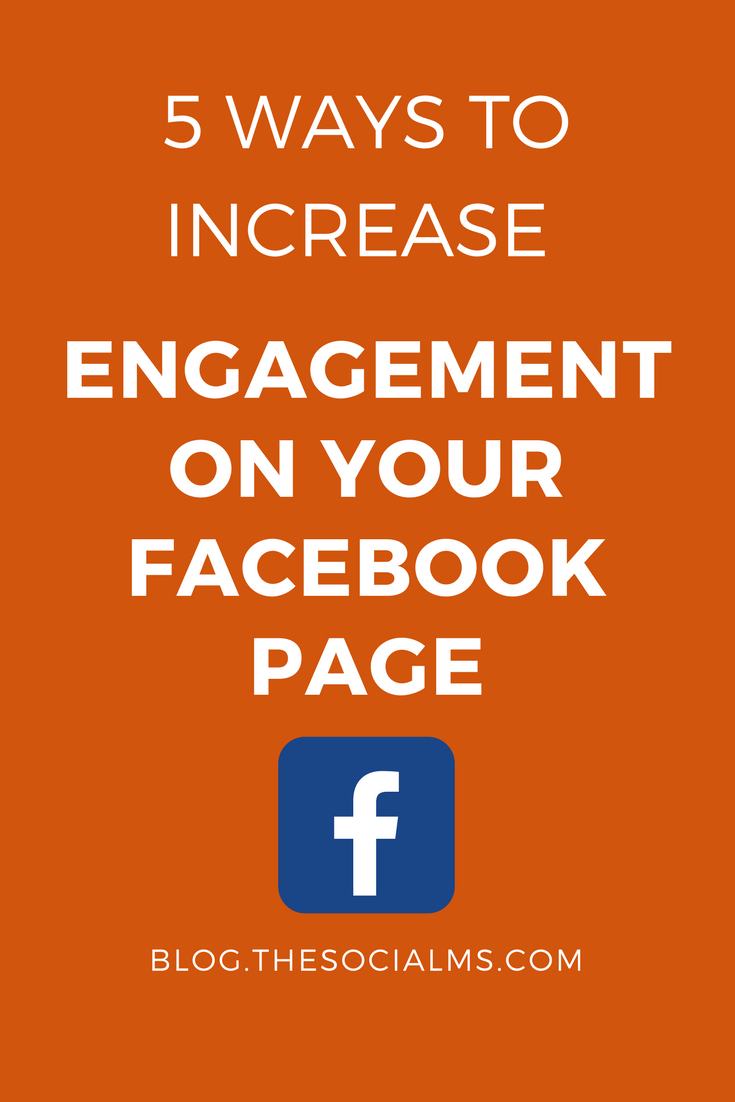 Engagement shows Facebook that your audience cares about you and your posts. Here are 5 ways to get more engagement on your Facebook page. facebook marketing tips, facebook engagement